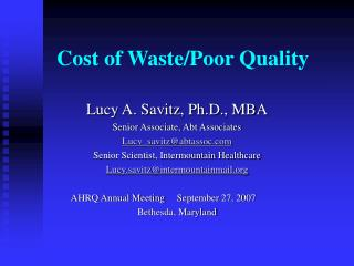 Cost of Waste/Poor Quality