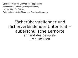 Studienseminar für Gymnasien, Heppenheim Fachseminar Chemie (Prüfungssemester)