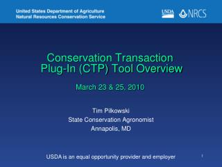 Conservation Transaction  Plug-In CTP Tool Overview  March 23  25, 2010