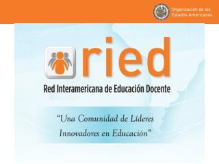 Presentación  e historia de la RIED La RIED como resultado del diálogo político
