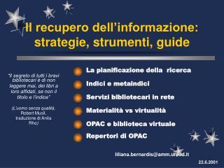 Il recupero dell'informazione: strategie, strumenti, guide