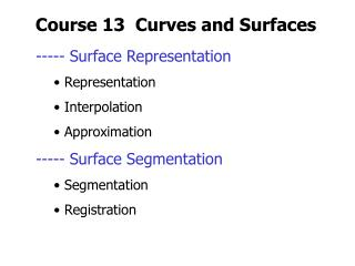 Course 13  Curves and Surfaces