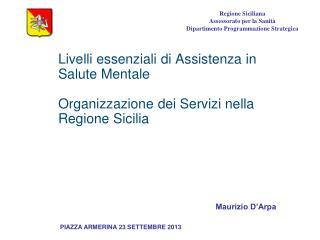 Regione Siciliana Assessorato per la Sanità Dipartimento Programmazione Strategica