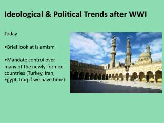 Ideological & Political Trends after WWI