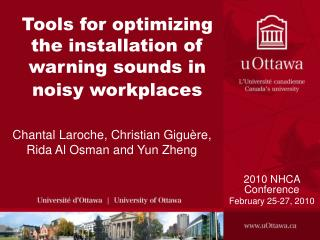 Tools for optimizing the installation of warning sounds in noisy workplaces