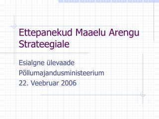 Ettepanekud Maaelu Arengu Strateegiale
