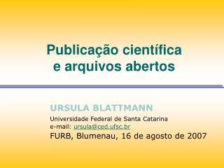 Publicação científica  e arquivos abertos