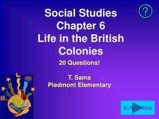 Social Studies Chapter 6 Life in the British Colonies