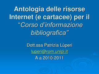 """Antologia delle risorse Internet (e cartacee) per il   """" Corso d'informazione bibliografica"""""""