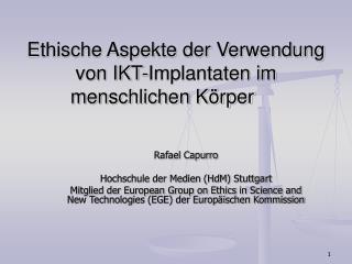 Ethische Aspekte der Verwendung von IKT-Implantaten im menschlichen Körper