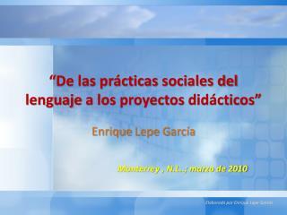 """""""De las prácticas  sociales del lenguaje  a los proyectos  didácticos"""""""