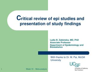 C ritical review of epi studies and presentation of study findings