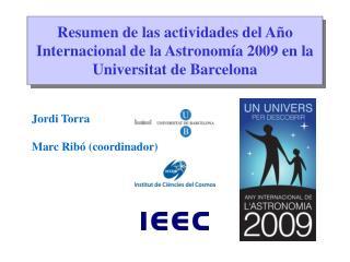 Resumen de las actividades del Año Internacional de la Astronomía 2009 en la