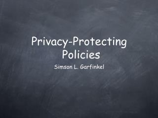 Privacy-Protecting Policies