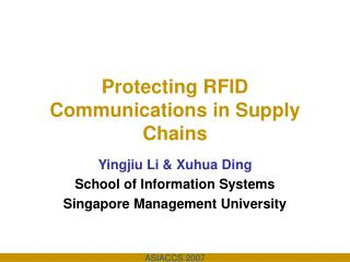 Protecting RFID Communications in Supply Chains