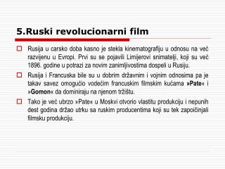 5.Ruski revolucionarni film