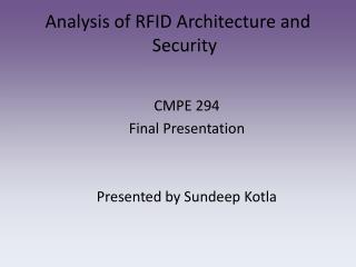 Analysis of RFID Architecture and Security