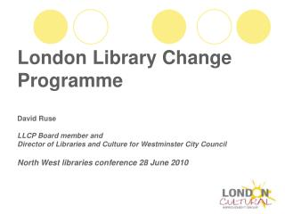 London Library Change Programme