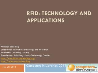 RFID: Technology and Applications