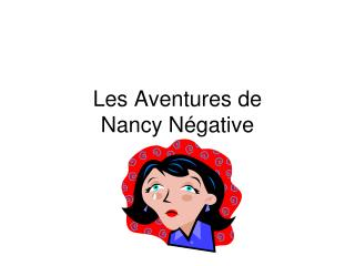 Les Aventures de  Nancy Négative