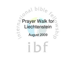 Prayer Walk for Liechtenstein