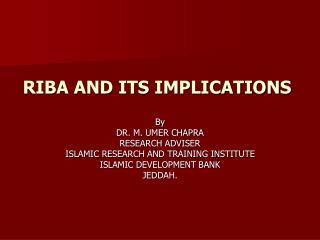 RIBA AND ITS IMPLICATIONS
