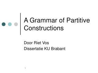 A Grammar of Partitive Constructions