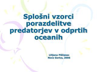 Splošni vzorci porazdelitve predatorjev v odprtih oceanih