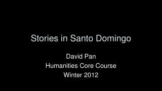 Stories in Santo Domingo