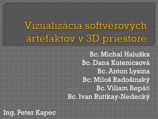 Vizualizácia softvérových artefaktov v 3D priestore