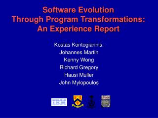 Software Evolution  Through Program Transformations: An Experience Report