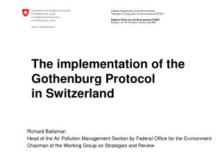 The implementation of the Gothenburg Protocol  in Switzerland