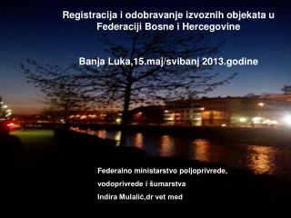 Registracija i odobravanje izvoznih objekata u Federaciji Bosne i Hercegovine
