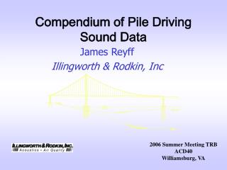Compendium of Pile Driving Sound Data