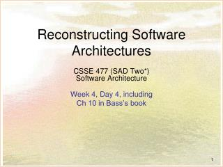 Reconstructing Software Architectures