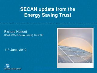 SECAN update from the  Energy Saving Trust