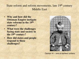 State reform and reform movements, late 19 th  century Middle East