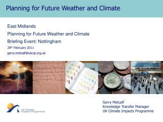 Planning for Future Weather and Climate