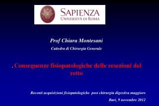 Prof Chiara  Montesani Cattedra di Chirurgia Generale