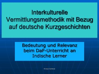 Interkulturelle Vermittlungsmethodik mit Bezug auf deutsche Kurzgeschichten