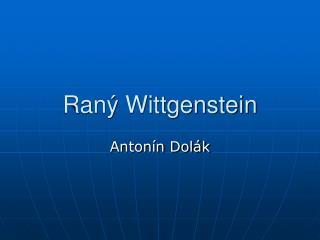 Raný Wittgenstein