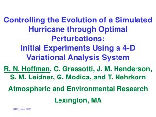 R. N. Hoffman , C. Grassotti, J. M. Henderson,   S. M. Leidner, G. Modica, and T. Nehrkorn