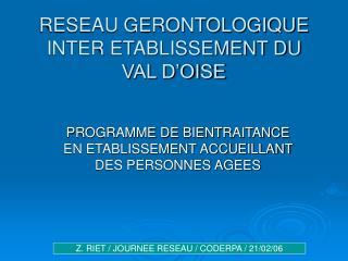 RESEAU GERONTOLOGIQUE INTER ETABLISSEMENT DU VAL D'OISE