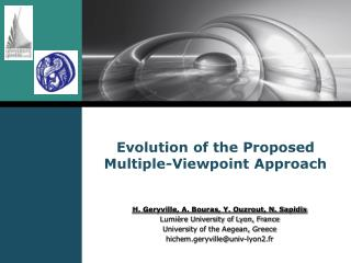 Evolution of the Proposed Multiple-Viewpoint Approach