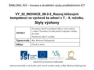 VY_32_INOVACE_09-2-5_Rozvoj kl�?ov�ch kompetenc� ve v�chov? ke zdrav� v 7. - 9. ro?n�ku.