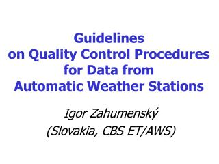 Guidelines  on Quality Control Procedures  for Data from  Automatic Weather Stations