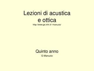 Lezioni di acustica e ottica  gefn.it/~manuzio/
