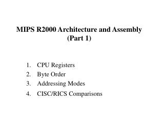MIPS R2000 Architecture and Assembly (Part 1)