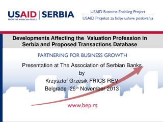 Developments Affecting the  Valuation Profession in  Serbia and Proposed  T ransactions  Database