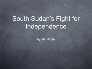 South Sudan's Fight for Independence